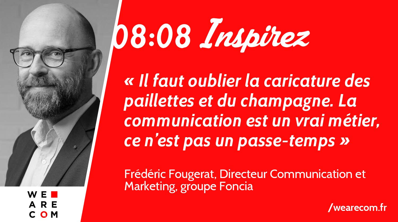 Frédéric_Fougerat_Foncia_citation_communication
