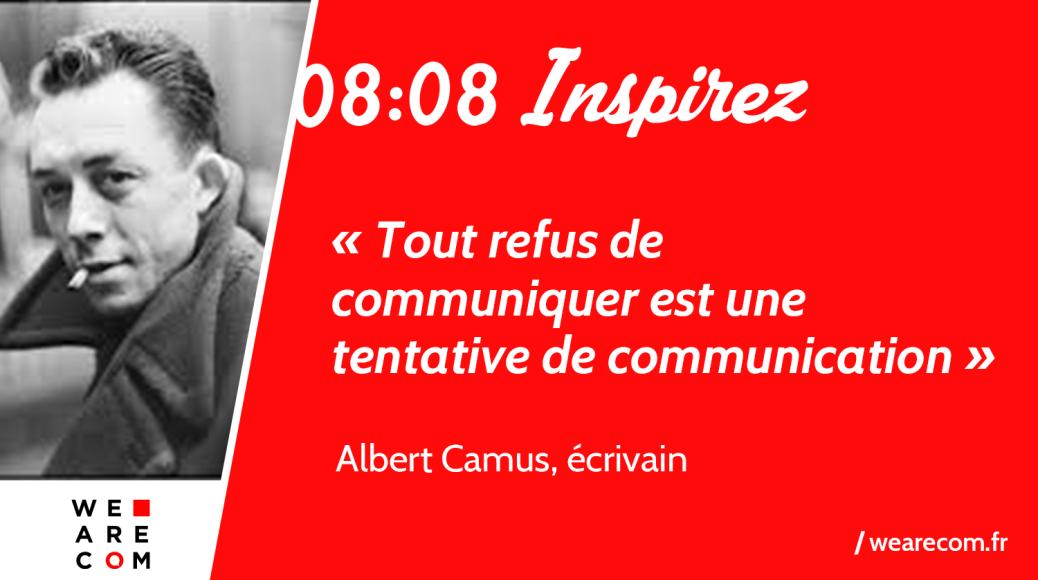 Albert_Camus_citation_Communication_WeAreCOM