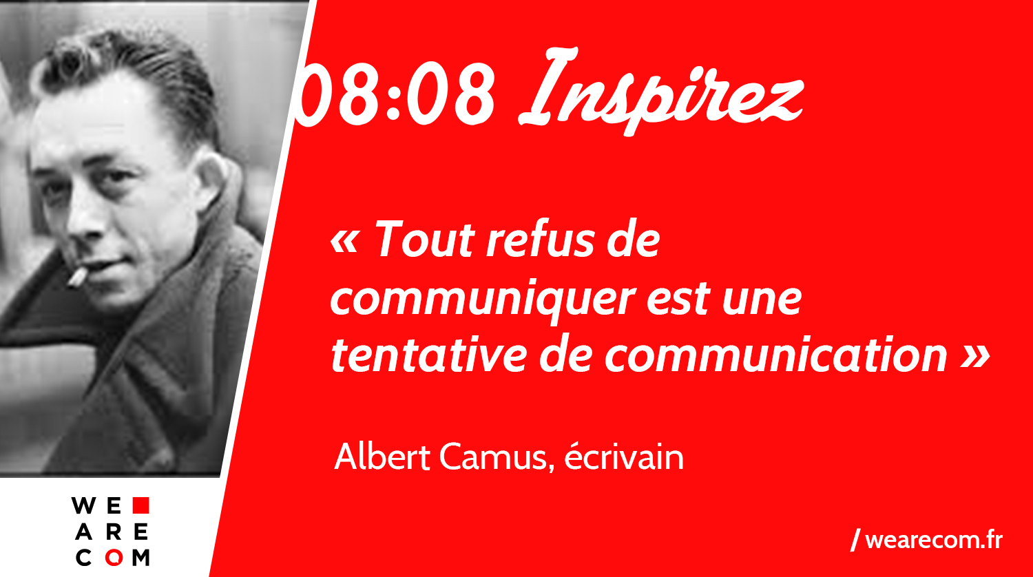 Albert_Camus_citation_Communication_WeAreCOM
