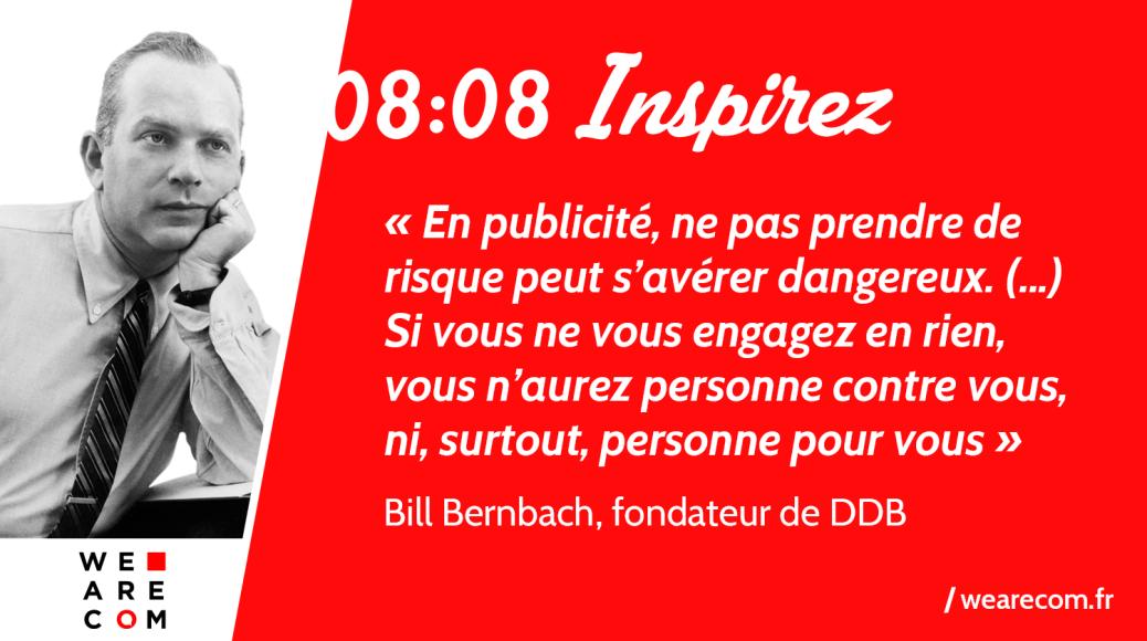 Bill_Bernbach_DDB_Publicite_Communication_citation_WeAreCOM
