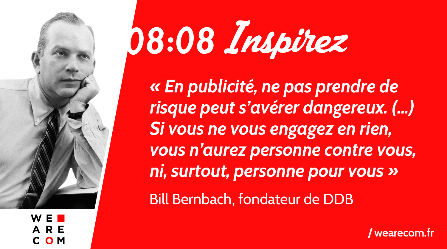 Bill_Bernbach_DDB_Publicite_Communication_citation_WeAreCOM