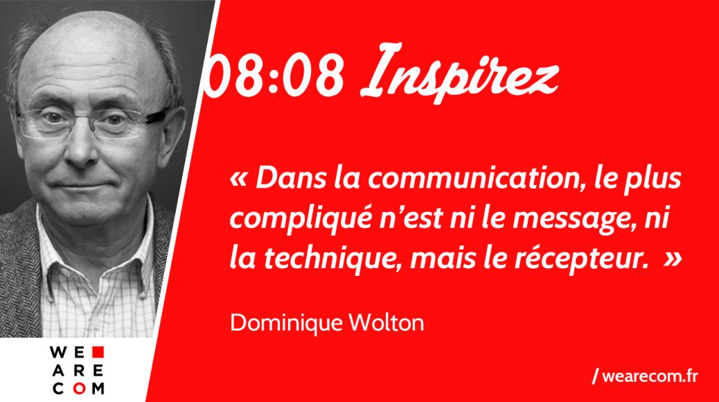 Citation_Dominique_Wolton_Communication_WeAreCOM