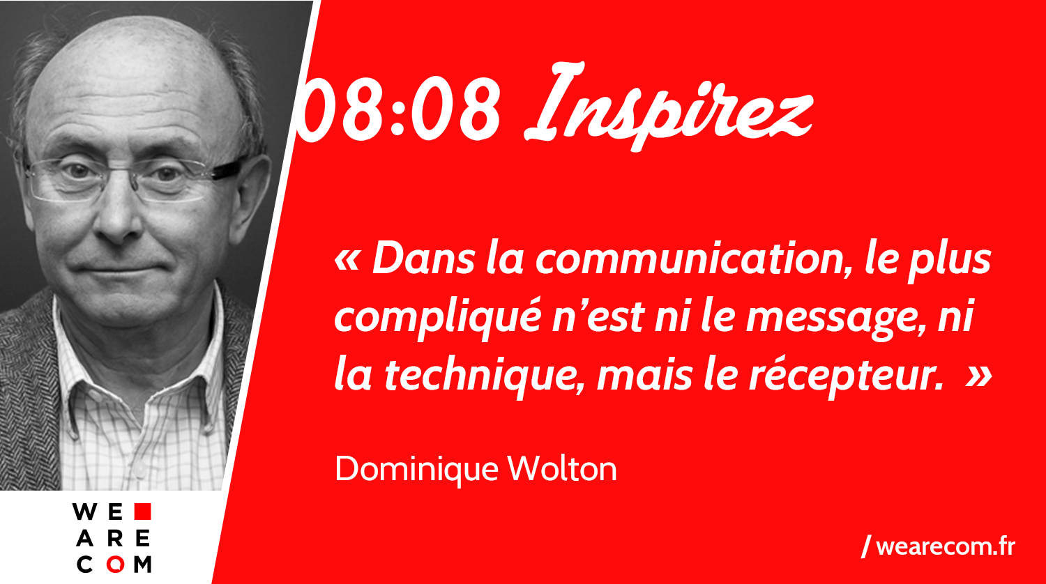 Citation_Dominique_Wolton_Communication_WeAreCOM
