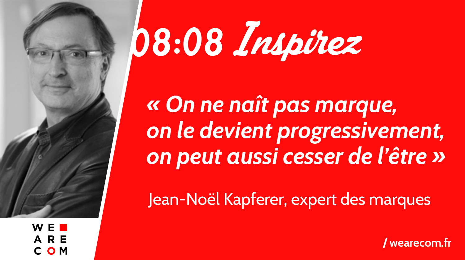 Citation_Kapferer_Marque_WeAreCOM_citation_communication