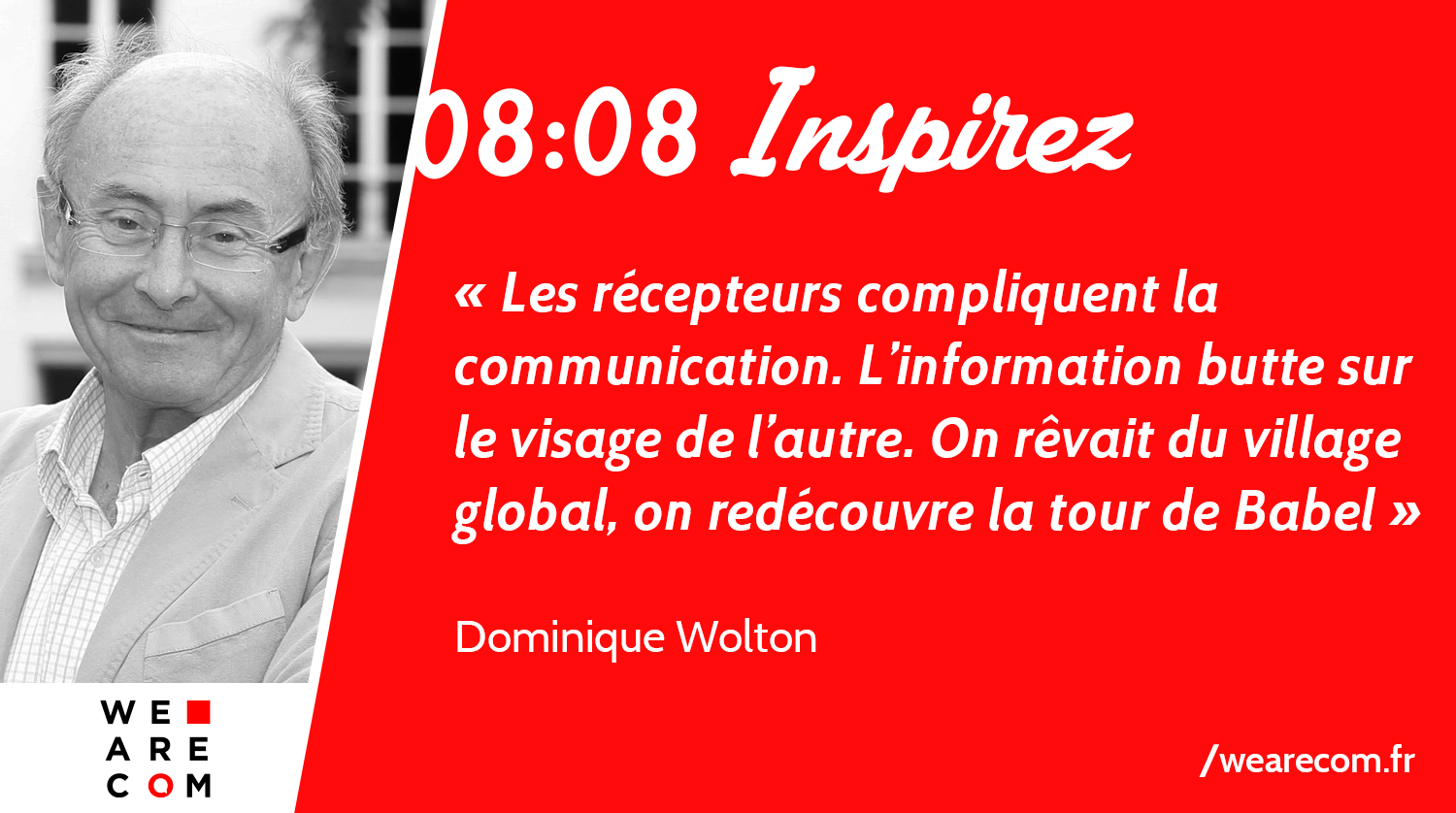 Dominique-Wolton_TourdeBabel_citation_communication