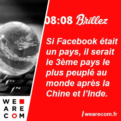 brillez - savoir utile - facebook - monde - big - communication
