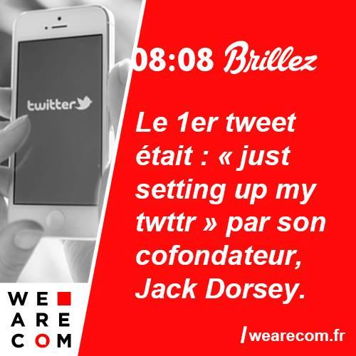 brillez - savoir utile - premier twitte - twitter - jack dorsey
