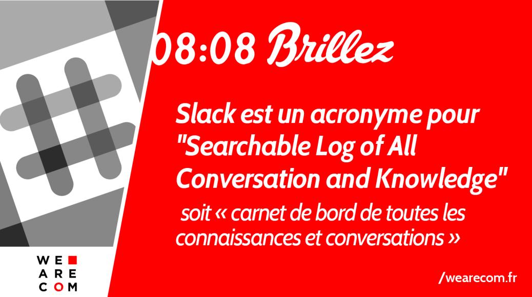 Slack_WeAreCOM_Marque_Savoir_Communication