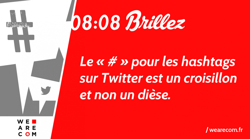 Twitter_hashtag_WeAreCOM_Marque_Savoir_Communication