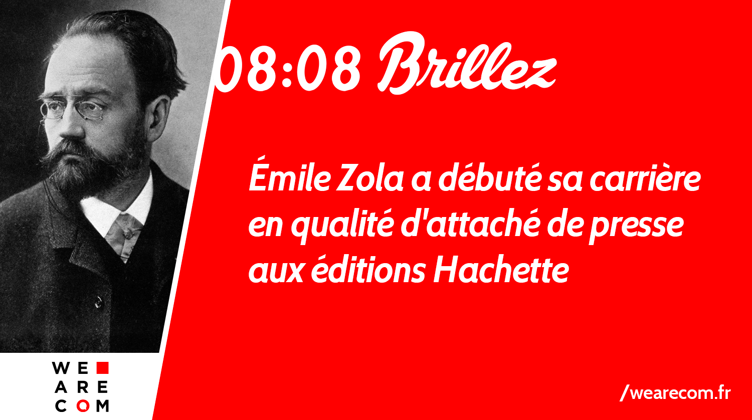 Emile-Zola_WeAreCOM_Relations_Presse_Savoir_Communication
